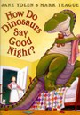 How do Dinosaurs say Goodnight