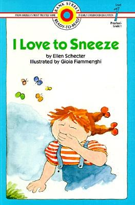 I Love to Sneeze